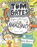 Tom Gates: Everything's Amazing (Sort of) (#3)