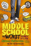 Middle School: The Worst Years in My Life
