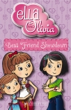Ella and Olivia #2: Best Friend Showdown