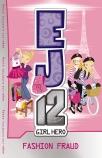 EJ12 Girl Hero #13: Fashion Fraud