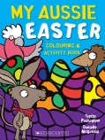 My Aussie Easter Colouring and Activity Book