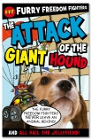 Furry Freedom Fighters: Attack of the Giant Hound
