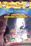 Thea Stilton: #14 Thea Stilton and the Dancing Shadows