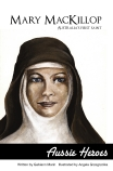 Aussie Heroes: Mary MacKillop