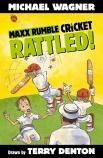 Maxx Rumble Cricket #1: Rattled!