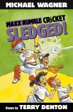 Maxx Rumble Cricket #2: Sledged!