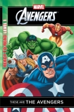 Marvel Ready-to-Read Level 1: These are the Avengers