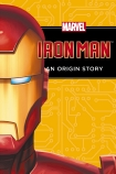 Iron Man: An Origin Story (Chapter Book)