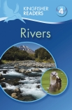 Kingfisher Readers Level 4: Rivers