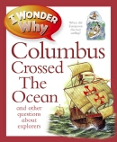 I Wonder Why Columbus Crossed the Ocean