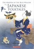Asian Literature: Maiden of the Blue Willow and Other Japanese Folktales