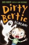 DIRTY BERTIE SCREAM