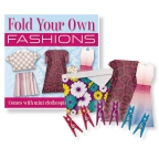 FOLD YOUR OWN FASHIONS ORIGAMI