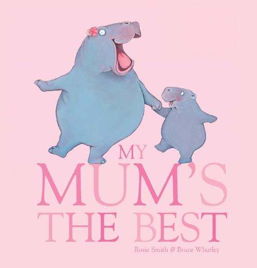My Mum's the Best