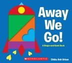 Away We Go! A Shape and Seek Book