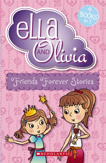 Ella and Olivia Bind-Up: #1 Friends Forever Stories
