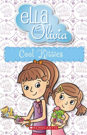 Ella and Olivia #8: Cool Kittens