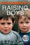 Steve Biddulph's Raising Boys