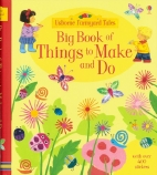 BIG BOOK OF THINGS TO MAKE & D