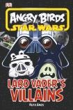 Angry Birds Star Wars: Lard Vader's Villians