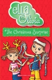 Ella and Olivia #9: The Christmas Surprise