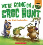 We're Going on a Croc Hunt PB (with CD)