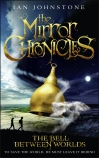 Mirror Chronicles: #1 The Bell Between Worlds