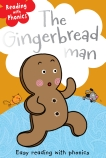Phonics Readers: The Gingerbread Man