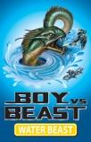 Boy vs Beast #1: Water Beast