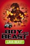 Boy vs Beast #8: Lava Beast