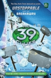 The 39 Clues Unstoppable #2: Breakaway