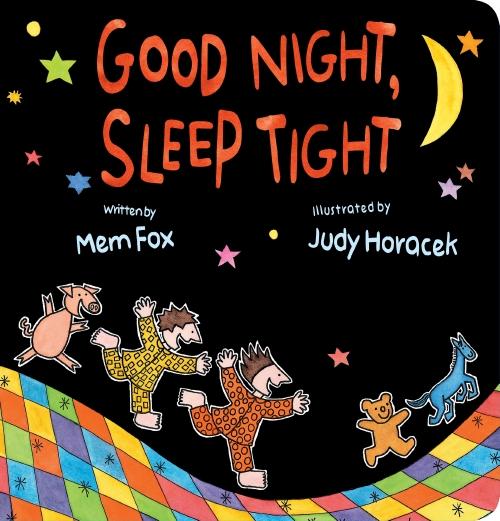 Good Night, Sleep Tight Board Book
