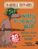 Horrible Histories: Woeful Second World War (Junior Edition)