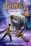 Spirit Animals #4: Fire & Ice