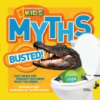 National Geographic Kids: Myths Busted!