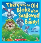 There Was an Old Bloke Who Swallowed a Bunny (Lenticular Edition)