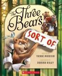 THREE BEARS ... SORT OF