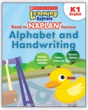 Learning Express NAPLAN: Alphabet and Handwriting K1