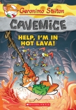 Geronimo Stilton Cavemice #3: Help! I'm In Hot Lava!