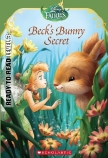 Disney Fairies Ready-to-Read Level 3: Beck's Bunny Secret