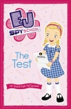 EJ Spy School #1: The Test