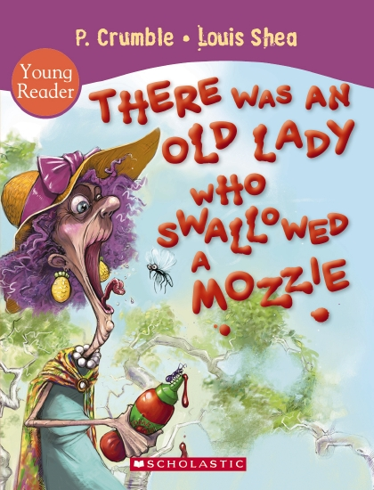 There Was an Old Lady Who Swallowed a Mozzie Young Reader                                            - Book