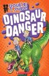 Double Trouble #3: Dinosaur Danger