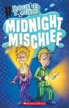 Double Trouble #4: Midnight Mischief