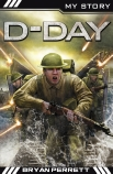 My Story War Heroes: D-Day