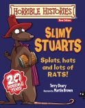 Horrible Histories: Slimy Stuarts (Junior Edition)