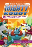 Ricky Ricotta's Mighty Robot vs the Uranium Unicorns from Uranus (#7)