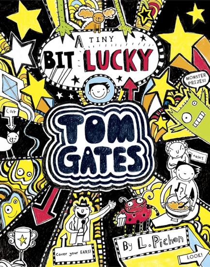 Tom Gates: A Tiny Bit Lucky (#7)