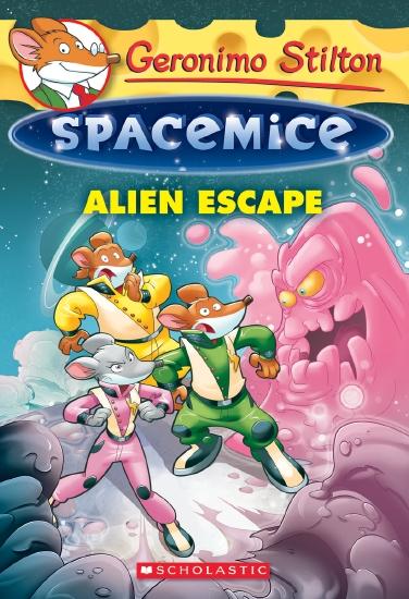 Geronimo Stilton Spacemice #1: Alien Escape