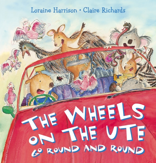 The Wheels on the Ute Go Round and Round Board Book